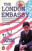 The London Embassy Theroux, Paul Good 9780140103489