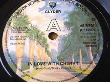 "GLYDER - IN LOVE WITH CHERRY   7"" VINYL"