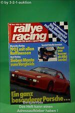 Rallye Racing 12/84 Opel Manta i 240 DP Porsche 928 S