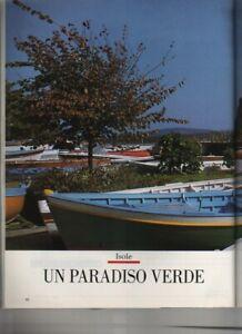 UN PARADISO VERDE: ISCHIA (vedi descrizione)