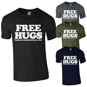 Free Hugs Funny Slogan Graphic New Mens T-shirt