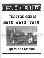 Ford Tractor Operators Manual 5610 6610 7610 1982-1986 Owners Manual