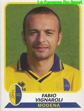 261 FABIO VIGNAROLI ITALIA MODENA.FC STICKER CALCIATORI 2004 PANINI