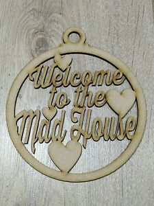 MDF Wall Hanging - Welcome to the Mad House - Embellish, paint, colour, DIY