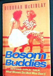 Bosom Buddies Beyond Girls' Talk - What Women Do and Men Don't (Hardcover)