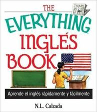 The Everything Ingles Book: Aprende Ingles Rapida Y Facilmente-ExLibrary