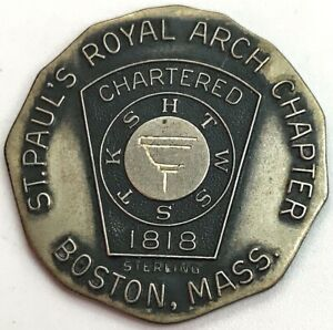 MASONIC BOSTON, MASS ST. PAUL'S ROYAL ARCH CHAPTER STERLING SILVER MEDAL