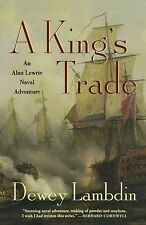 A King's Trade: An Alan Lewrie Naval Adventure (Alan Lewrie Naval-ExLibrary