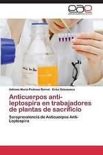 Anticuerpos anti-leptospira en trabajadores de plantas de sacrificio: Seropreval
