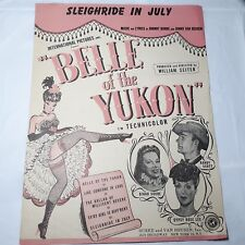 Belle Of the Yukon Sheet Music 1944 Sleighride In July