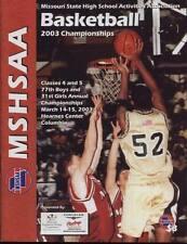 High School Basketball Program 2003 Missouri State Championship H.S.