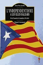 L'independentisme a les Illes Balears. ENVÍO URGENTE (ESPAÑA)