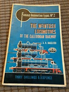 """Vintage """"The McIntosh Locomotives of the Caledonian Railway"""" Book 1948 - 48 pgs"""