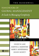 The Blackwell Handbook of Global Management: A Guide to Managing Complexity (Bl