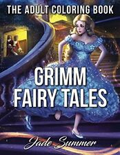 Grimm Fairy Tales: Adult Coloring Book by Jade Summer
