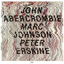 John Abercrombie, Marc Johnson, Peter Erskine - John Abercrombie, Marc  (NEW CD)