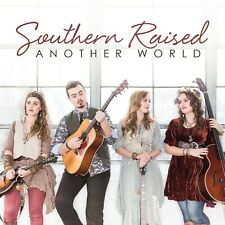 Another World [Audio CD] Southern Raised