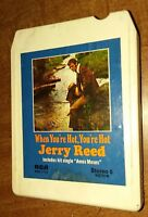 When You're Hot, You're Hot - Jerry Reed (8 Track, 1971 RCA records, P8S-1712)