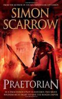 Praetorian: Cato & Macro: Book 11 (Roman Legion 11) By Simon Scarrow