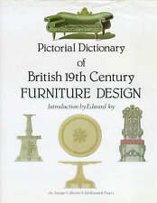 Pictorial Dictionary of British Nineteenth Century Furniture Design by Antique C