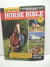 Original Horse Bible Guide Book Reeve Biggs Everything You Need To Know Equine