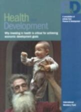 Health And Development: Why Investing In Health Is Critical For Achieving Econom