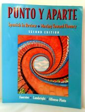 PUNTO Y APARTE Spanish in Review Moving Toward Fluency 2nd Ed by Anne Lambright