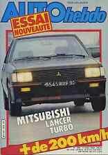 AUTO HEBDO n°309 du 17/03/1982 MITSUBISHI LANCER