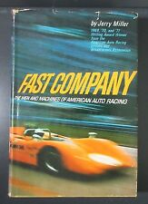 FAST COMPANY MEN MACHINES AUTO RACING HISTORY BOOK JERRY MILLER 1972