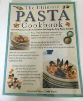 The Ultimate Pasta Cookbook: 200 Step - By- Step  Pasta Recipes Linda Fraser F/S