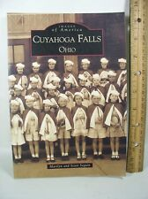 Images of America: Cuyahoga Falls, Ohio by Scott Seguin and Marilyn Seguin 2000