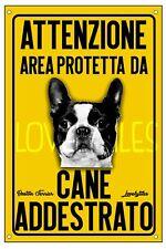 BOSTON TERRIER AREA PROTETTA TARGA ATTENTI AL CANE CARTELLO PVC GIALLO