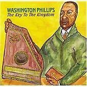 George Washington Phillips - Key to the Kingdom (2005)