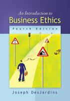 An Introduction to Business Ethics 4th Edition by Joseph DesJardins