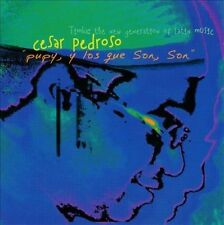 C'SAR PEDROSO - PUPY Y LOS QUE SON SON (NEW CD)