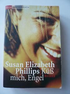 """Roman Buch """"Küß mich, Engel"""" von Susan Elizabeth Phillips TB Frauenliteratur"""