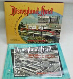 Disneyland Hotel The Early Years 1954-1988 & 1954-1959 Donald W Ballard Signed