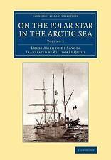 Cambridge Library Collection - Polar Exploration: On the Polar Star in the...