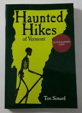 Autographed Signed Copy HAUNTED HIKES OF VERMONT By Tim Simard Guidebook Ghost