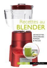 Recettes au Blender (noëmie André) | Larousse