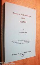 LYMAN B SMITH STUDIES IN THE BROMELIACEAE I-XVII 1930-1954 bromeliads
