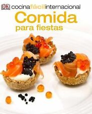 Cocina Fácil Internacional -Comida para fiestas (Party Food) (Cocina Facil