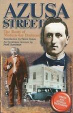 Azusa Street (A Spirit-Filled Classic): The Roots Of Modern-Day Pentecost
