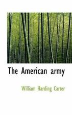 American Army: By William Harding Carter