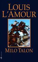 Milo Talon, Paperback by L'Amour, Louis, ISBN 0553247638, ISBN-13 9780553247633