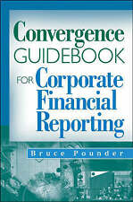The Convergence Guidebook for Corporate Financial Reporting by