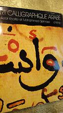 L'art calligraphique arabe