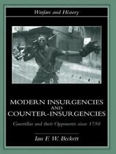 Modern Insurgencies and Counter-Insurgencies: Guerrillas and their Opponents sin