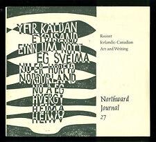 Northward Journal 27, 1982-- Recent Icelandic Canadian Art & Writing, signed