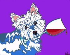 WESTIE w/ RED Wine on Purple WHWT 8x10 Signed Dog Art PRINT of Painting by VERN